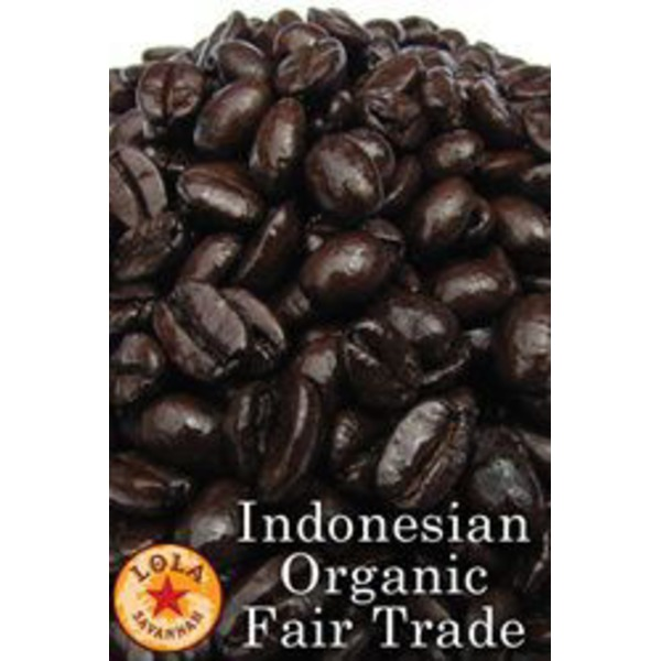 Lola Savannah Organic Indonesian Fair Trade Whole Bean Coffee