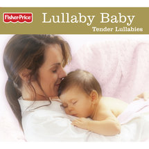 Fisher-Price Lullaby Baby Tender Lullabies CD