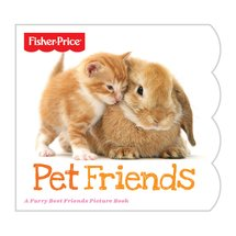 Fisher-Price ;Pet Friends; Book