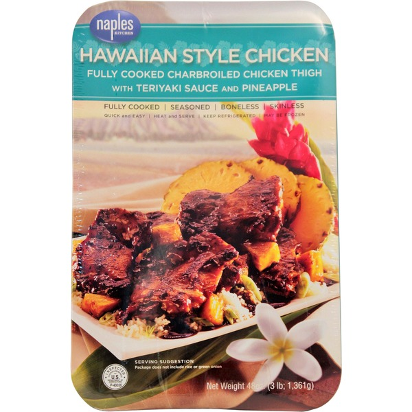 Naples Kitchen Hawaiian Style Cooked Chicken Thigh With