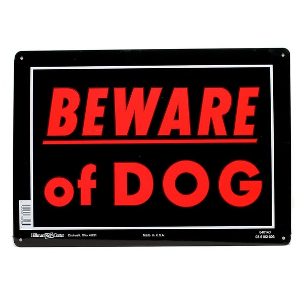 Hillman Group Sign Center Beware Of Dog