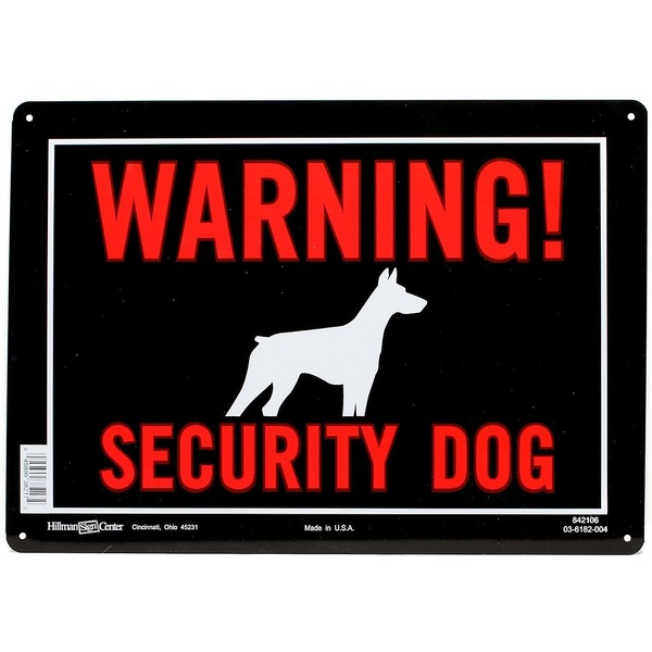 Hillman Sign Center Security Dog Warning Sign