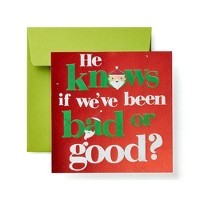 """""""He Knows If We've Been Bad or Good"""" Santa Lettering Card"""