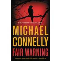 Fair Warning by Michael Connelly Hardcover